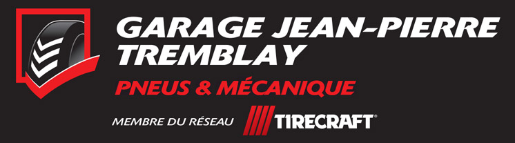 Garage Jean-Pierre Tremblay Chicoutimi Saguenay - Centre du Pneu Tirecraft